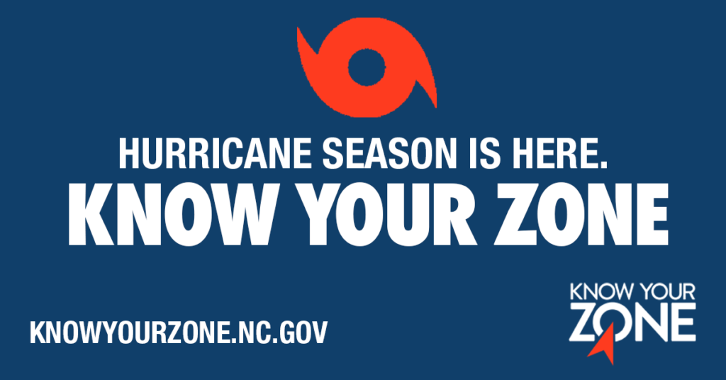 Hurricane preparedness sign with text Hurricane Season is Here, Know Your Zone