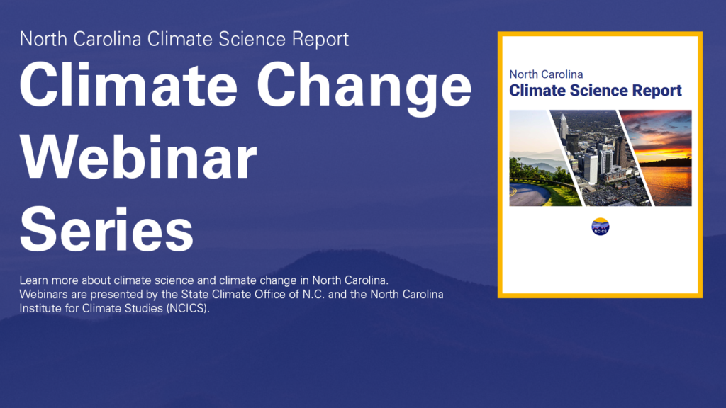 North Carolina Climate Science Report cover with text announcing the webinar series