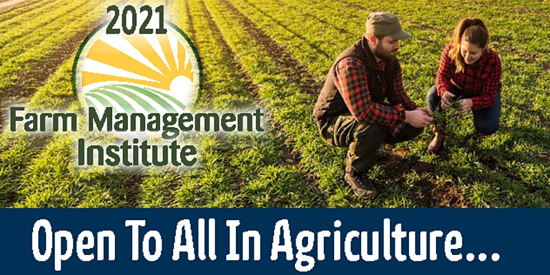 decorative banner for the 2021 Farm Managemnt Institute